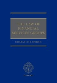 The Law of Financial Services Groups Charles Morris
